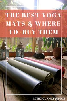 The best yoga mats & why I love these brands!