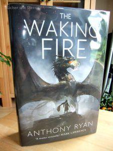 Anthony Ryan: The Waking Fire (Draconis Memoria 1) UK-Hardcover Orbit Verlag (2016)