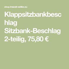 Klappsitzbankbeschlag Sitzbank-Beschlag 2-teilig, 75,80 €