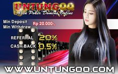 SITUS BANDARQ | SITUS POKER | SITUS DOMINO99 | SITUS BANDAR POKER | BANDARQ TERPERCAYA | SITUS ADUQ | SITUS BANDARQ ONLINE TERPERCAYA | SITUS POKER TERPERCAYA Situs Kartu terpopuler dan di gemari oleh kalangan masyarakat Indonesia.... See more Let's join at www.untungqq.com - bonus to / rollingan 0,5 % - reference / referral bonus of 20 % - minimum deposit 20 thousand - 24 hours customer service - No Bot ( Member vs Member ) - can you play at HP (Android or IOS) BBM: 2 B005280