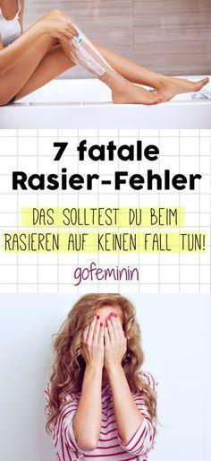 DAS sind die 7 größten Fehler beim Rasieren (die jede Frau macht)!