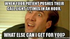 Every nurse can relate!