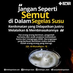 jangan seperti semut di dalam segelas air susu kenikmatannya yang didapatkan justru melalaikan dan membinasakanposter bias Reminder Quotes, Self Reminder, Advice Quotes, Mood Quotes, Life Quotes, Islamic Inspirational Quotes, Islamic Quotes, Muslim Religion, Spirit Quotes
