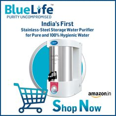 blue life water purifier - Blue Life: Home & Kitchen Healthy Water, Art And Technology, Blue Life, Drinking Water, Home Kitchens, Stainless Steel, India, Pure Products, Banner