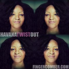 HAVANA TWIST OUT www.fingercomber.com