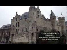 Europe town walk Vol.6 Antwerpen 15 Het Steen(Antwerp's castle) near de Schelde river