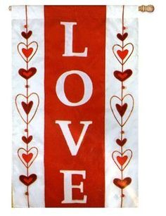 """Valentine Flag """"LOVE"""" 2 Sided by Evergreen. $25.00. LOVE with Bedazzle Beaded Accents Valentine's Flag. Size: 28"""" x 40"""" The Design and the word """"LOVE"""" read correctly from both sides of the Flag. These Evergreen banners are hand-crafted applique made from soft, high-quality, nylon fabric. The bold, colorful designs, highlighted by tight, detailed stitching, will provide long-lasting enjoyment. Flagpoles sold separately."""