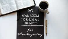 20 War Room Journal Prompts for Thanksgiving