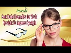 Best Herbal Remedies for Weak Eyesight To Improve Eye Vision