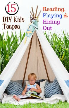 15 Fun DIY Kids Teepee For Playing, Reading Or Simply Hanging Out.