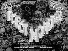They Came From Within: B-Movie Title Design of the & Classic Sci Fi Movies, Art Of The Title, 1950s Art, Robot Monster, The Road Warriors, Title Card, Movie Titles, Diving Suit, Typography