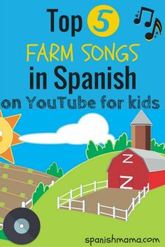 La granja: Favorite Songs in Spanish! Learn about farm animals and their sounds by from these Spanish songs.