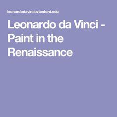 Leonardo da Vinci - Paint in the Renaissance