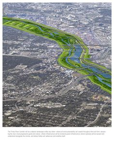 Green Infrastructure: Trinity River Corridor, a urban park that provides flood protection, recreation, transportation and biodiversity conservation to Dallas,Texas. Landscape Diagram, Landscape Plans, Landscape Design, Ba Architecture, Architecture Drawings, Sustainable City, Sustainable Design, Green Corridor, Trinity River