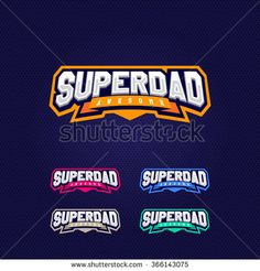 Super dad, super hero power full typography, t-shirt graphics, vectors. Sport style logo. - stock vector
