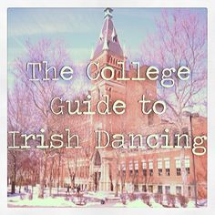 The College Guide To Irish Dancing - Diddlyi