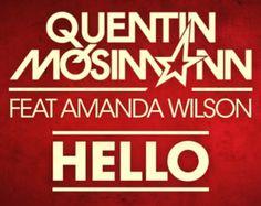 Quentin Mosimann ft amanda wilson - Hello