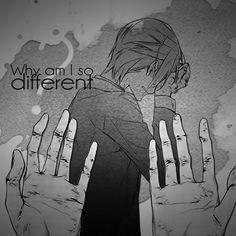 """""""Porque eu sou tão diferente"""""""