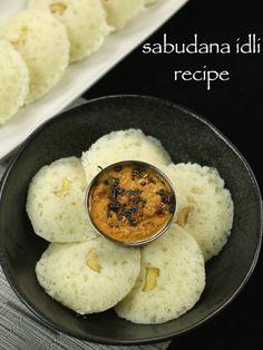 sabudana idli, sabakki idli, sago idli, javvarisi idli recipe with step by step photo/video recipe. sabudana idli is a healthy south indian breakfast recipe