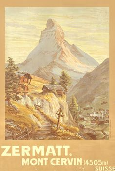Zermatt vintage travel poster by Francois Gos, 1904 Zermatt, Swiss Travel, Ski Posters, Travel Images, Vintage Travel Posters, Vintage Artwork, Vintage Prints, Illustrations, Vintage Advertisements