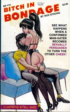 Bitch In Bondage by Rod Strong (art by Bill Ward)