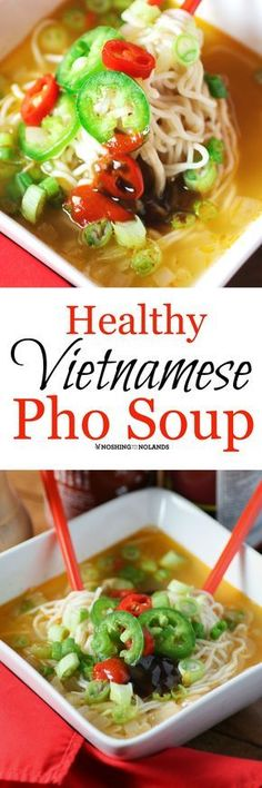 Healthy Vietnamese Pho Soup by Noshing With The Nolands is a delicious and versatile soup that you can serve with chicken or keep it vegan. It can also be gluten free!