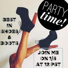 ALMOST PARTY TIME Join me, @tessajc & @kdunks7 1/6 at 12 pm EST in hosting best in shoes & boots!                                  TAG YOUR CLOSET TO BE ADDED TO MY PARTY SHARE LIST TO GET YOUR CLOSET RECOGNIZED Let's spread the love!!! Shoes
