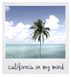 california on my mind