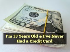 Why I've Never Had a Credit Card
