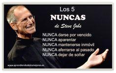 Los 5 nunca de Steve Jobs... www.aprendiendodelosmejores.es