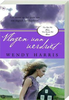 Vlagen van verdriet  *****Auteur: Wendy Harris Uitgever: The House of Books Pagina's: 335 Jaar: 2006 Volledig verrast hoort de schrijfster Jane Rampling dat ze van een onbekende tante een huisje heeft ge...