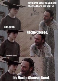 It's Nacho Cheese, Coral. #TheWalkingDead pic.twitter.com/Thl7pYc8H1