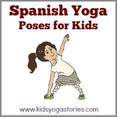 58 Yoga Poses for Kids in Spanish | Kids Yoga Stories