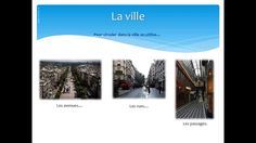LA VILLE French Teacher, Teaching French, France, French Language, Videos, Vocabulary, Teaching French Immersion, French, Video Clip