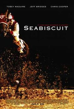 Google Image Result for http://images.moviepostershop.com/seabiscuit-movie-poster-2003-1010295477.jpg