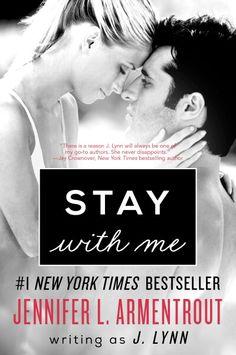 Saga Wait for you 3 #Stay with me - J.#Lynn / #Jennifer L.Armentrout