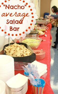 "The Blackberry Vine: ""Nacho"" Average Salad Bar Teacher Appreciation Event"