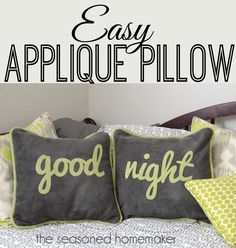 Say it on a pillow with this fun tutorial on how to cut out lettering with a Silhouette and then appliqué it to a pillow.