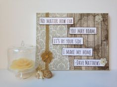 By Your Side I Make My Home  Canvas Quote  Wall by SmilingHeartsCo, $24.99