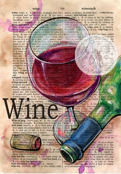 Wine Mixed Media Drawing on Distressed, Dictionary Page