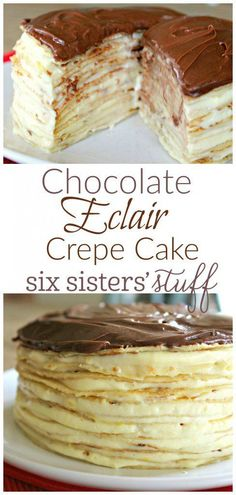 Chocolate Eclair Crepe Cake from Six Sisters' Stuff | This sophisticated but simple dessert recipe tastes amazing and will wow your guests! All you have to do is make some crepes, layer them this a delicious eclair filling, refrigerate and serve!