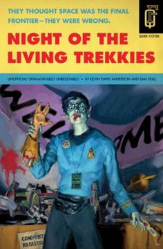 "Read ""Night of the Living Trekkies"" by Kevin David Anderson available from Rakuten Kobo. Journey to the final frontier of sci-fi zombie horror! Jim Pike was the world's biggest Star Trek fan—until two tours of. Zombie Comedy, Videogames, Good Books, Books To Read, David Anderson, Star Trek Convention, Best Zombie, The Final Frontier, Action"