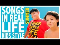 Songs In Real Life Kids Style 3 - Summer Edition - YouTube