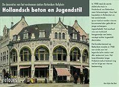 Het kopstation van Nederlands eerste elektrische trein was in 1908 een technisch hoogstandje van beton, verstopt achter Jugendstil-decoraties. Het bombardement op Rotterdam maakte een einde aan het Hofplein-station en Restaurant Loos. Holland, Mansions, House Styles, Art Nouveau, Nostalgia, The Nederlands, Manor Houses, Villas