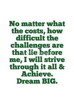 """""""Strive And Achieve"""" #DreamBIG #redbubble #InspirationalQuotes #leadershipquotes #motivational"""