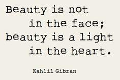 Beauty is in the heart.