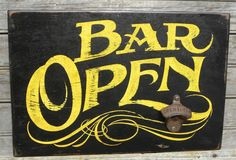 Bar Open Sign, hand painted