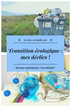 transition écologique mes déclics vers le zéro déchet Education Positive, Positivity, Nature, Family Games, Planner Organization, Board, Nature Illustration, Off Grid, Mother Nature