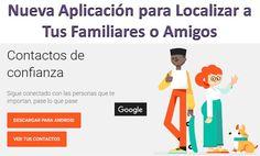 El Blog de Jose Luis Alonso: Nueva Aplicacion de Google Como Saber Donde Estan ...