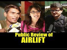 Public Review of AIRLIFT | Akshay Kumar, Nimrat Kaur.